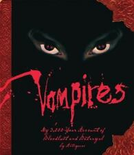 VAMPIRES My 3,000-Year Account of Bloodlust and Betrayal BRAND NEW HARDCOVER