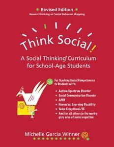 Think Social! A Social Thinking Curriculum