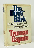 Truman Capote - The Dogs Bark - 1st 1st HCDJ - Author Breakfast at Tiffanys - NR
