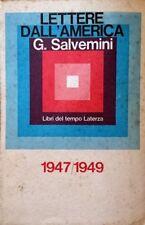 GAETANO SALVEMINI LETTERE DALL'AMERICA 1947/1949 LATERZA 1967
