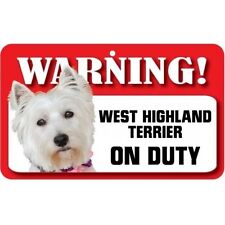 West Highland White Terrier Pet Sign DS079
