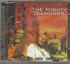 THE MIGHTY DIAMONDS- Thugs in the streets - CD 2006 SIGILLATO SEALED