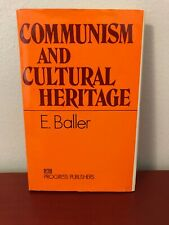 Communism And Cultural Heritage E. Baller Communist Culture Socialism Marxism