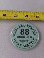 Vintage West Seattle DIXIELAND FESTIVAL 1988 VOLUNTEER pin button pinback *QQ1