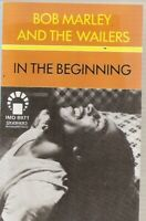 Bob Marley & The Wailers  In The Beginning  Import Cassette Tape