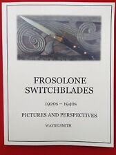 Frosolone Switchblades  1920s-1940s  Pictures and Perspectives