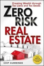 Zero Risk Real Estate : Creating Wealth Through Tax Liens and Tax Deeds, Pape...