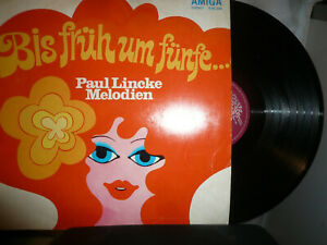 Bis früh um fünfe...- Paul Linke Melodien-Berlin - Amiga 1975  -Vinyl LP DDR.