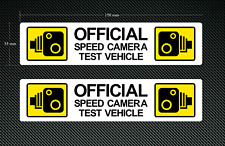 2 x SPEED CAMERA TEST VEHICLE Novelty - Stickers - Decals - Printed & Laminated