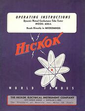 Ultimate Manual  Hickok 600A Tube Tester Operation, Test Data, Much Added Info