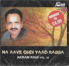 AKRAM RAHI - NA AAVE OHDI YAAD - Vol 32 - NEW SOUND TRACK CD