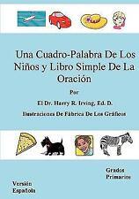 Una Cuadro-Palabra de Los niños y Libro Simple de la Oración by El Harry R....