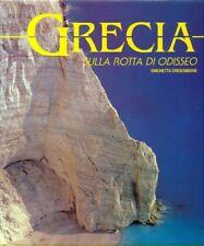 GRECIA. SULLA ROTTA DI ODISSEO  CRESCIMBENE SIMONETTA  WHITE STAR 1993