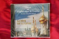 La Fête de la Croix / Choeur de l'Eglise russe de Genève (CD, Aug-2005, Cascavel