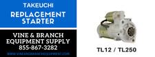 PREMIUM REPLACEMENT TAKEUCHI TL120 STARTER