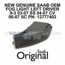 SAAB FOG LIGHT 9-3 03-07 OEM ORIGINAL GENUINE NEW LEFT DRIVER FRONT 12777402