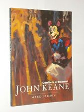 John Keane Conflicts Of Interest By Mark Lawson. Softback Book 1995.