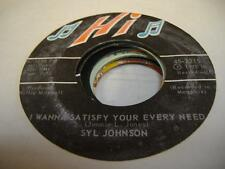 Soul 45 SLY JOHNSON I Wanna Satisfy Your Every Need on Hi