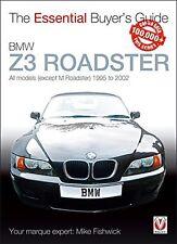 BMW Z3 Roadster: todos los modelos (excepto M Roadster) 1995 a 2002 (essent.. libro Nuevo