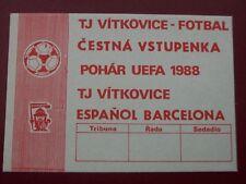 TICKET VITKOVICE TJ -  ESPANOL BARCELONA 1988 C3