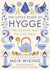The Little Book Of Hygge: The Danish Way To Live Well (Penguin Life) Paperback