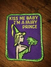 VINTAGE NAUGHTY EMBROIDERED PATCH SEXUAL KISS ME BABY IM A FAIRY PRINCESS