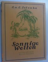 Sonnige Welten~Ostasiatische Reiseskizze 1925 Borneo Java Sumatra Japan Ceylon .