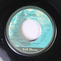 Rock 45 Chicago - Hard To Say I'M Sorry / Sonny Think Twice On Full Moon