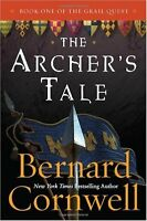 The Archers Tale (The Grail Quest, Book 1) by Bernard Cornwell