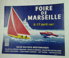 AFFICHE ANCIENNE FOIRE DE MARSEILLE SALON NAUTIQUE 1967 BATEAU VOILIER VOILE