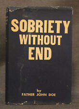 RALPH S. PFAU Father John Doe, SOBRIETY WITHOUT END SMT Guild 1957 SIGNED 1st ed