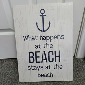 'What Happens At The Beach Stays At The Beach' Nautical Wall Plaque Sign