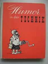 Humor in der Technik Heitere Geschichten Anekdoten Kuriositäten Satiren .. 1949