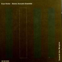 CD EVAN PARKER / ELECTRO-ACOUSTIC ENSEMBLE - toward the margins