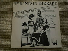 Tyrants in Therapy Super Scratch Mix By Knights of the Turntables  '12'