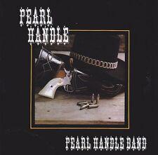 CD PEARL HANDLE BAND US-Southern Rock 1982 / Molly Hatchet ZZ TOP Blackfoot