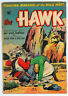 JERRY WEIST ESTATE: THE HAWK #8 (St. John 1954) VG condition MATT BAKER art! NR!