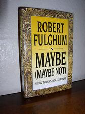 Maybe by Robert Fulghum (1993, HC,DJ)