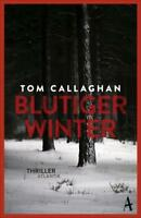 Callaghan, Tom - Blutiger Winter /4
