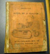 ALLIS-CHALMERS TRACTOR MODEL HD 21 PARTS LIST