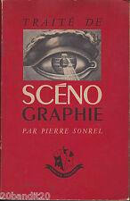 TRAITE DE SCENOGRAPHIE PIERRE SONREL LIBRAIRIE THEATRALE 1956