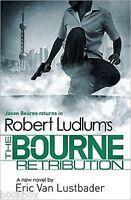 Robert Ludlum's The Bourne Retribution, Book, New
