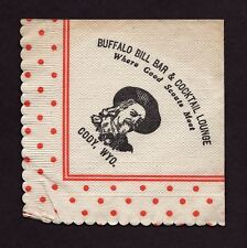 "William F. ""Buffalo Bill"" Cody, Bar & Cocktail Lounge, Cody, Wyoming Napkin"