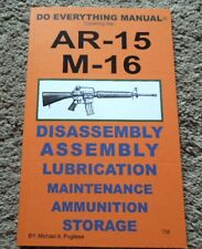 M-16 .223, 5.56x45mm Ar-15 Rifle Manual 42 Pages