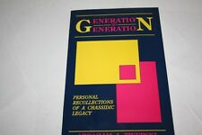Generation To Generation CHASIDIC Recollections by Abraham J. Twerski
