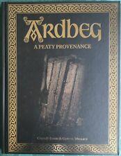ARDBEG: A PEATY PROVIDENCE GAVIN D SMITH & GRAEME WALLACE 2008 HB