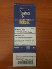 Sammler Ticket 17/18 Hertha BSC Berlin  - 1.FC Köln   ( DFB Pokal  )