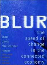 Blur: The Speed of Change in Connected Economy-Stan Davis, Chirstopher Meyer