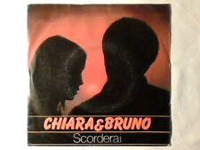 """CHIARA & BRUNO Scorderai 7"""" PR0M0 RARISSIMO VERY RARE!!!"""
