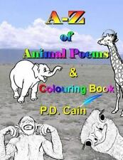 A-Z of Animal Poems: A-Z of Animal Poems and Colouring Book by P. Cain (2016,...